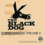 The Black Dog Thee Singles II