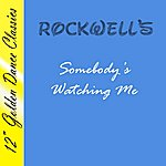 The Rockwells Somebody's Watching Me