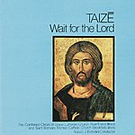 Taizé Wait for the Lord