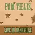 Pam Tillis Live in Nashville