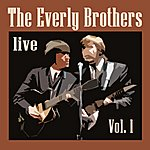 The Everly Brothers Live - Vol. 1