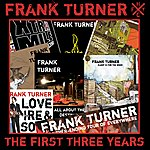 Frank Turner The First Three Years (Parental Advisory)