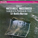 Academy Of St. Martin-In-The-Fields Handel: Water Music Suites Nos. 1-3