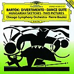 Chicago Symphony Orchestra Bartók: Divertimento/Dance Suite/Two Pictures/Hungarian Sketches