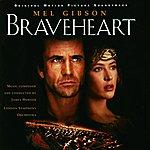 James Horner Braveheart: Original Motion Picture Soundtrack