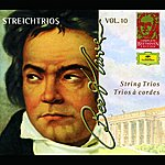 Anne-Sophie Mutter The String Trios: Complete Beethoven Edition, Vol.10