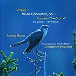 """Andrew Manze Vivaldi: Violin Concertos Op.6/Concerto """"The Cuckoo"""""""