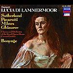 Dame Joan Sutherland Donizetti: Lucia di Lammermoor