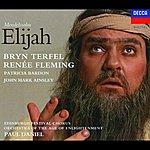 Bryn Terfel Mendelssohn: Elijah