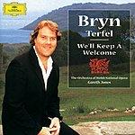 Bryn Terfel Bryn Terfel - We'll Keep A Welcome