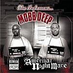 Mobb Deep Amerikaz Nightmare