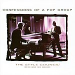 The Style Council Confessions Of A Pop Group (Remastered)