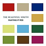 The Beautiful South Painting It Red