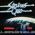 Status Quo Rockin' All Over The World
