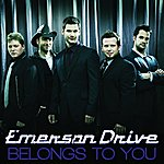 Emerson Drive Belongs To You (Cancon Radio Edit)