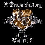 DJ Rap A Propa History, Vol.2