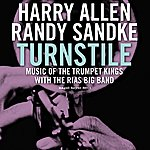 Harry Allen Turnstile:  Music Of The Trumpet Kings