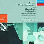 Carlos Bonell Rodrigo: Concierto de Aranjuez/Falla: Nights in the Gardens of Spain/El amor brujo