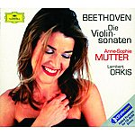 Anne-Sophie Mutter Beethoven: The Violin Sonatas