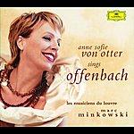 Anne Sofie Von Otter Offenbach: Arias