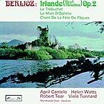 April Cantelo Berlioz: Irlande