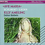 Elly Ameling Schubert: Lieder - Ave Maria
