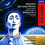 Israel Yinon Rathaus: Symphony No.1/Der letzte Pierrot