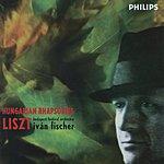 Iván Fischer Liszt: 6 Hungarian Rhapsodies