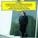 Orchester Der Deutschen Oper Berlin Schoenberg: Pelleas & Melisande / Wagner: Siegfried-Idyll