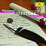 Riccardo Chailly Massenet: Werther