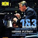 Mikhail Pletnev Beethoven: Piano Concertos Nos. 1 & 3