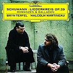 Bryn Terfel Schumann: Liederkreis; Romances and Ballades