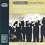 The Comedian Harmonists The Essential Collection