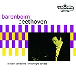 Daniel Barenboim Beethoven: Diabelli Variations; Moonlight Sonata