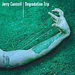 Jerry Cantrell Degradation Trip