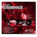 Breeze afroboogie remixe'd