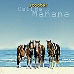 Scooter Call Me Manana