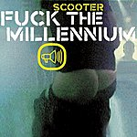 Scooter Fuck The Millennium