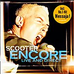 Scooter Encore - Live And Direct