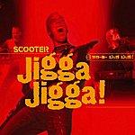 Scooter Jigga Jigga!