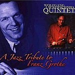 Wolfgang Lackerschmid A Jazz Tribute to Franz Grothe