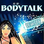 Body Talk Lucifer
