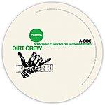 Dirt Crew Soundwave Remixes