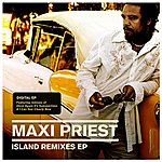Maxi Priest Island Remixes