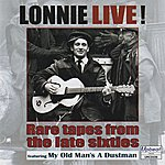 Lonnie Donegan Lonnie Live! Rare Tapes from the Late Sixties
