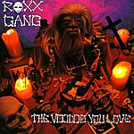 Roxx Gang The Voodoo You Love