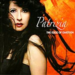 Patrizia The Edge of Emotion