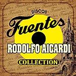 Los Hispanos Discos Fuentes Rodolfo Aicardi Collection