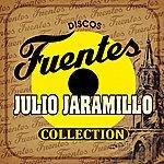 Julio Jaramillo Discos Fuentes Julio Jaramillo Collection