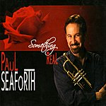 Paul Seaforth Something Real